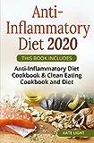 ANTI-INFLAMMATORY DIET 2020: THIS BOOK