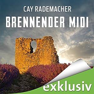 Brennender Midi Hörbuch