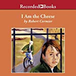 I Am the Cheese | Robert Cormier