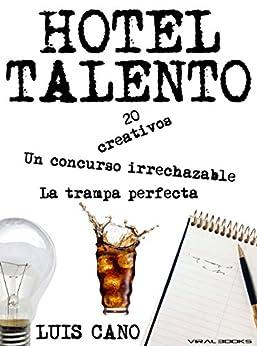 Hotel Talento: La trampa perfecta de [Cano, Luis María]