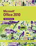 Bundle: Microsoft® Office 2010 Illustrated Second Course + DVD: Microsoft® Office 2010 Illustrated Second Course Video Companion : Microsoft® Office 2010 Illustrated Second Course + DVD: Microsoft® Office 2010 Illustrated Second Course Video Companion, Beskeen and Beskeen, David W., 1133160980