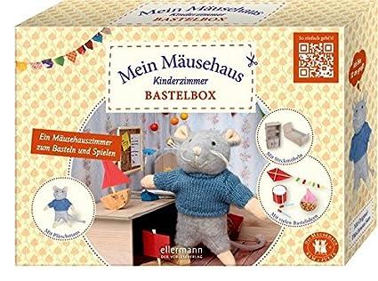 Bastelbox - Mein Mäusehaus-Kinderzimmer: EIN Mäusehauszimmer zum Basteln  und SpielenMit Plüschmaus, Steckmöbeln und vielen Bastelideen