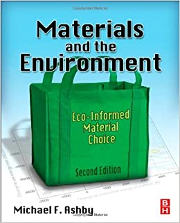 Book Materials and the Environment, Second Edition: Eco-informed Material Choice by Michael F. Ashby (2012-04-11)