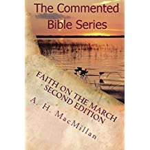 Faith On The March - Second Edition: The Commented Bible Series