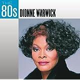 The 80s: Dionne Wawrick
