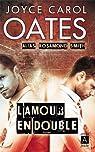 L'amour en double par Oates