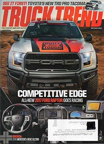 Truck Trend July August 2016 Magazine The Pickup And SUV Authority SEE IT FIRST: TOYOTA'S NEW TRD PRO TACOMA (Power Trend Tools)