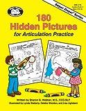 180 Hidden Pictures for Articulation Practice, Sharon G. Webber, 1586500252