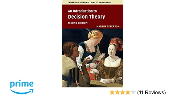 Amazon an introduction to decision theory cambridge amazon an introduction to decision theory cambridge introductions to philosophy 9781316606209 martin peterson books fandeluxe Choice Image