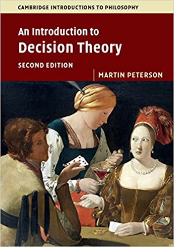 Amazon an introduction to decision theory cambridge an introduction to decision theory cambridge introductions to philosophy 2nd edition fandeluxe Image collections