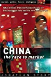 img - for China: the race to Market by Prof Jonathan Story (2003-04-09) book / textbook / text book