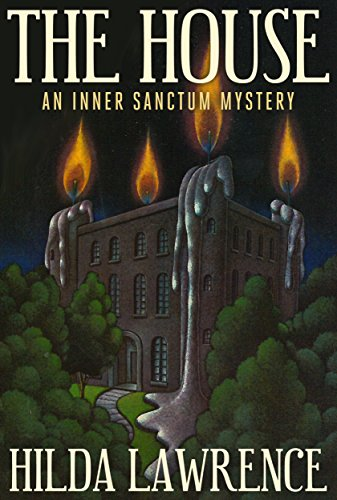 The House: An Inner Sanctum Mystery