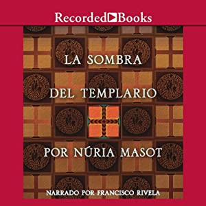 La sombra del templario [The Shadow of the Templar (Texto Completo)] Audiobook