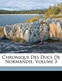 Chronique des Ducs de Normandie, Jordan Fantosme, 1174443421