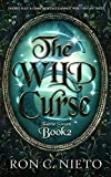 The Wild Curse (Faerie Sworn Book 2)