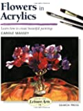 Flowers in Acrylics  (SBSLA14) (Step-by-Step Leisure Arts)