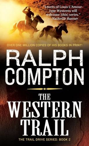 The Western Trail (The Trail Drive, No 2) (Western Books By Ralph Compton)