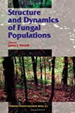Structure and Dynamics of Fungal Populations, , 9401059004