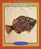 Fossils, Ann O. Squire, 0516225049