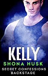 Secret Confessions: Backstage - Kelly (Novella)