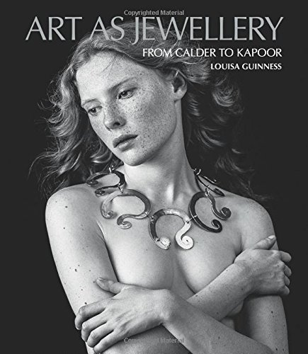 Art as Jewellery: From Calder to Kapoor by Antique Collectors Club