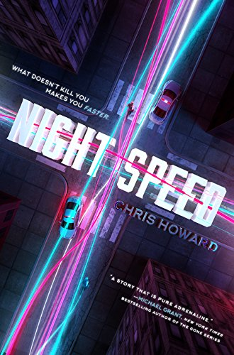Night Speed -  Chris Howard, Hardcover