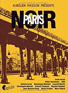 Paris noir, Masson, Aurélien (Ed.)
