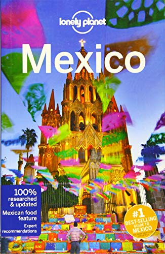 Lonely Planet Mexico (Travel Guide) (Best Food In Mexico City)
