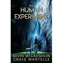 The Human Experiment: A Novel