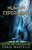 The Human Experiment: A Novel