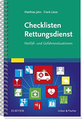 Checklisten Rettungsdienst: Notfall- und Gefahrensituationen