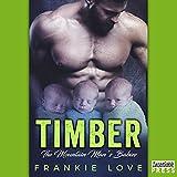 Kyпить Timber: The Mountain Man's Babies, Book 1 на Amazon.com