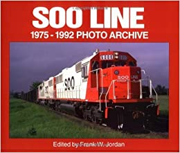 Book Soo Line 1975-1992 Photo Archive by Frank Jordan (1997-05-18)