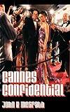 Cannes Confidential, John B. McGrath, 1456778552