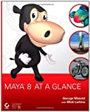 Maya 8 at a Glance, George Maestri, 0470056576