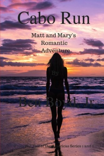 Cabo Run: Matt and Mary's Romantic Adventure