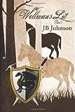 Wellman's Lot Book I, J. Johnson, 1466411856