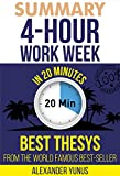 img - for Summary: The 4-hour Workweek: Best Summary Of World Famous Best-Seller For Entrepreneurs in 20 Minutes (Updated and Revised)(The 4 Hour Work Week - Book ... - Passive Income) (The 4 Hour Workweek 1) book / textbook / text book