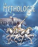 la mythologie histoires extraordinaires de dieux et de h?ros french edition