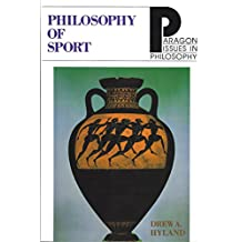 Philosophy of Sport (Paragon Issues in Philosophy)