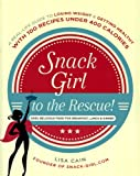 Snack Girl to the Rescue!, Lisa Cain, 0606356029