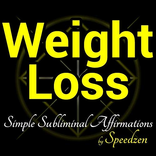 Weight Loss: Subliminal Affirmations