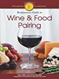 The Renaissance Guide to Wine and Food Pairing, Amy Zavatto and Tony Didio, 159257114X
