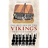 Return of the Vikings: The Battle of Maldon 991 (Anglo-Saxons)