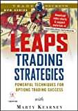 Leaps Trading Strategies : Powerful Techniques for Options Trading Success, Kearney, Marty, 1592800432