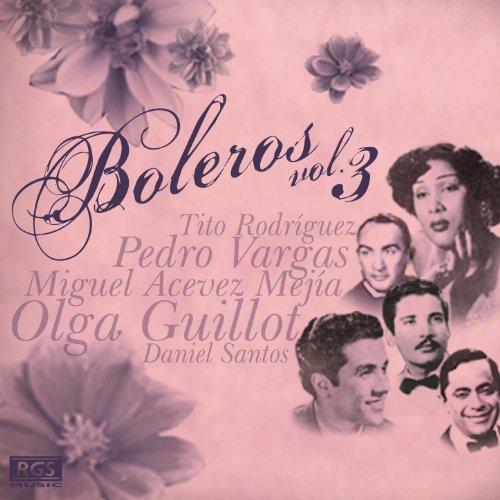 Various artists Stream or buy for $22.99 · Boleros Vol. 3