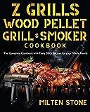 Z Grills Wood Pellet Grill & Smoker Cookbook: The