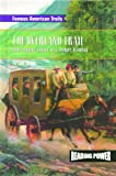 The Overland Trail, Arlan Dean, 0823964795