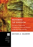 img - for Restoring the Kingdom: The Role of God as the Ordainer of Times and Seasons in the Acts of the Apostles (Princeton Theological Monograph Series) book / textbook / text book