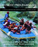 img - for Leisure Programming: A Service-Centered and Benefits Approach with PowerWeb Bind-in Passcard book / textbook / text book
